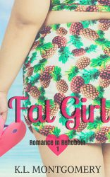 Fat Girl by K.L. Montgomery