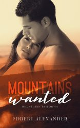 Mountains Wanted by Phoebe Alexander